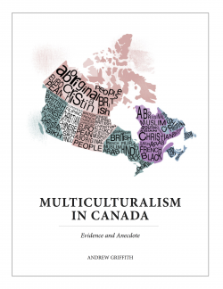 canada has a policy of multiculturalism Which country has more successful policies for multiculturalism and racial harmony: canada or singapore update cancel answer wiki 2 answers chúk odenigbo, lives in canada why is canada so successful in multiculturalism unlike in europe and usa.